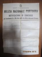 1940 - XVIII  MILIZIA NAZIONALE PORTUARIA  MANIFESTO (60X50) CONCORSO ARRUOLAMENTO  DI 108 MILITI... - Posters
