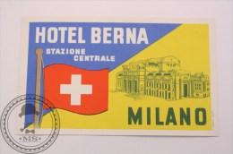 Hotel Berna Milano, Italy - Original Vintage Luggage Label - Sticker - Hotel Labels