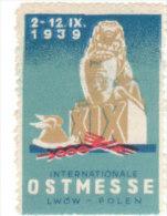 ERINNOFILO - VIGNETTA - CINDERELLA -  1939 OSTMESSE INTERNATIONALE POLEN - Cinderellas