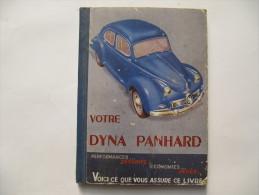 DYNA PANHARD - Manuel -  96 Pages Suivies D'un Carnet De Bord (Vierge) Et D'un Dépliant Plan De Graissage - Auto