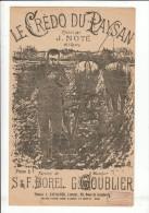 LE CREDO DU PAYSAN BOREL GOUBLIER NOTE   ** VINTAGE MUSIC SHEET ** OUDE PARTITUUR - Partitions Musicales Anciennes