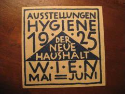 Wien 1925 HYGIENE Health Sante Pharmacy Medicine Poster Stamp Label Vignette Viñeta Austria - Pharmacy