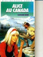A LICE AU CANADA  CAROLINE QUINE 1989 190 PAGES - Bibliotheque Verte