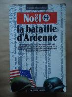 CHARLES B.MAC DONALD NOËL 44 LA BATAILLE D´ARDENNE - DIDIER HATIER - Histoire