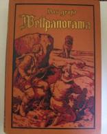 Livre En Très Bon état Avec 578 Pages D'aventures.  ((  WELTPANORAMA .)) - 4. 1789-1914