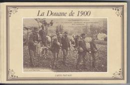 La Douane En 1900 - Books