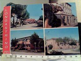 LONGASTRINO PAESE FERRARA VEDUTE VB1990 EJ5282 - Ferrara