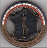 Médaille - CHAMOIS DE FRANCE BRONZE  - Ecole De Ski Français - Winter Sports