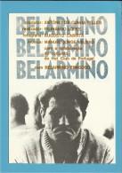 BELARMINO - CINEMA - PORTUGAL - Ed. Partido Comunista Português - 2 Scans - Afiches En Tarjetas