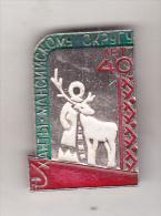 USSR Russia Old Pin Badge  - Republics And Regions - Khanty-Mansi Autonomous Okrug - Badges