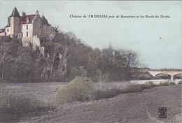 23336 Chateau De Thoraize Près Boussieres Bords Doubs - éd BW ? Dijon - Colorisée