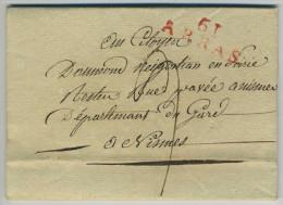 LàC 1803 D'Arras Pour Nîmes. Lieutenant D'Infanterie Bourillon En Garnison à Arras. Armée Napoléon. Pour Négociant Soie. - Marcophilie (Lettres)