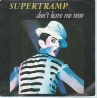 """45 Tours SP - SUPERTRAMP   -  AM 9284  """" DON'T LEAVE ME NOW  """" + 1 - Vinylplaten"""