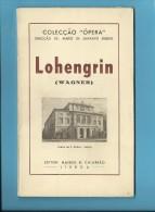 LOHENGRIN ( WAGNER ) Teatro De S. Carlos - 1946 - Colecção ÓPERA N.º 5 - See Scans - Boeken, Tijdschriften, Stripverhalen