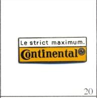 "Pin´s - Automobile - Pneus Continental "" Le Strict Maximum "". Non Est. EGF. T076-20 - Badges"
