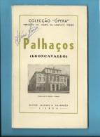 PALHAÇOS ( LEONCAVALLO ) Teatro De S. Carlos - 1946 - Colecção ÓPERA N.º 7 - With AUTOGRAPH - See Scans - Theatre