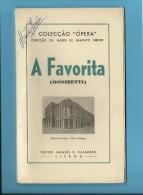 A FAVORITA ( DONIZETTI ) Ópera Francesa - Nova Orleans - 1946 - Colecção ÓPERA N.º 10 - With AUTOGRAPH - See Scans - Théâtre