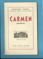 CARMEN ( BIZET ) Teatro Nacional De S. Paulo - 1947 - Colecção ÓPERA N.º 11 - See Scans - Livres, BD, Revues