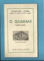 O GUARANÍ ( CARLOS GOMES ) Teatro De Ópera De Malta - 1951 - Colecção ÓPERA N.º 47 - See Scans - Livres, BD, Revues