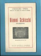 GIANNI SCHICCHI ( PUCCINI ) - Metropolitano De Nova York - 1955 - Colecção ÓPERA N.º 71 - See Scans - Livres, BD, Revues