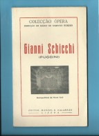 GIANNI SCHICCHI ( PUCCINI ) - Metropolitano De Nova York - 1955 - Colecção ÓPERA N.º 71 - See Scans - Books, Magazines, Comics