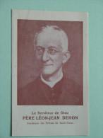 Le Serviteur De Dieu Père Léon-Jean DEHON - Anno Imp 1946 ( Details Zie Foto´s ) ! - Religione & Esoterismo