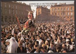 CPM - TOULOUSE - Scènes De La Vie Toulousaine - 4ème Série - Carnaval Place Du Capitole - Toulouse
