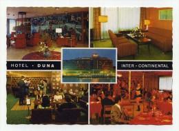 CP , HONGRIE , BUDAPEST , Hotel Duna International Continental - Hungary