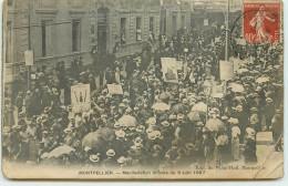 DEP 34 MONTPELLIER MANIFESTATION VITICOLE DU 9 JUIN 1907 - Beziers