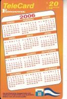 HONDURAS - Calendar 2006, Hondutel Prepaid Card L20, Used - Honduras