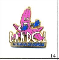 Pin´s - Spectacle - Bandol - Festival De L'Humour / Version Banane Rose. Est. Dune. Zamac. T077-14 - Villes