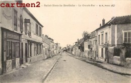 SAINT-NOM-LA-BRETECHE LA GRANDE RUE 78 YVELINES - St. Nom La Breteche