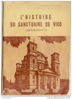 Recueil-italie-Mondovi- 1954-l´histoire Du Sanctuaire De Vico Par Lobera-63 Pages - Histoire