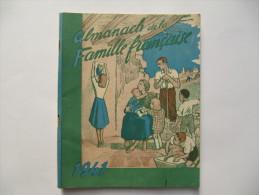 Almanach De La Famille Française 1941 -  Morale, Pétainisme, Religion - 96 Pages - Livres, BD, Revues