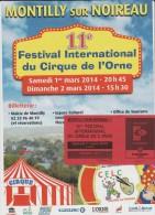 Affiche Festival   Cirque + Billet D 'entrée 2014  Parfait état  A Montilly Sur  Noireau - Posters