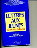 VILLIERS D AUBERT MILLON DURIEUX BAYROU BOSSON LETTRES AUX JEUNES BARRE 1988 - Livres Dédicacés