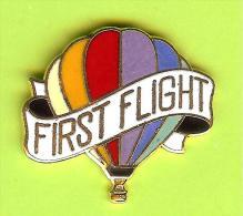 Pin Montgolfière First Flight - 2E24 - Fesselballons