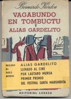 """NOVELA: """"VAGABUNDO EN TOMBUCTU Y ALIAS GARDELITO"""" DE BERNARDO KORDON. PRÓLOGO DE PABLO NERUDA. GECKO. - Humor"""