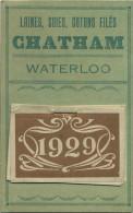 Waterloo :    CHATHAM :  Laines , Soies , Cotons Filés  ( Calendrier 1929 Complet ) - Non Classés