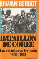 HISTORIQUE BATAILLON COREE VOLONTAIRES FRANCAIS 1950 1953 GUERRE FROIDE