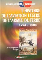 HISTOIRE AVIATION LEGERE ARMEE TERRE ALAT 1794 2004 AEROSTATION BALLON  AVION  HELICOPTERE