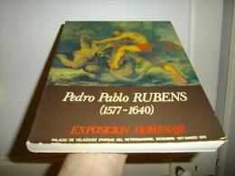PEDRO PABLO RUBENS (1577 - 1640)  EXPOSICION HOMENAJE  PALACIO DE VELAZQUEZ Madrid, Diciembre 1977 -  Marzo 1978 - Culture