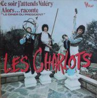 33 T LES CHARLOTS ** CE SOIR J ATTENDS VALERY - Andere - Franstalig