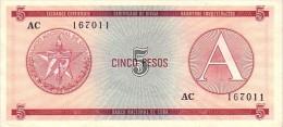CUBA   5 Pesos Exchange Certificat  Serie A Emission De 1985  Pick FX3   ***** BILLET  NEUF ***** - Cuba