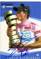 CYCLISME TOUR DE FRANCE  AUTOGRAPHE  DE  PAOLO SAVOLDELLI EN MAILLOT ROSE DU GIRO - Cycling