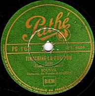 78 Trs - Pathé  - état TB - BOURVIL - TIMICHINE-LA-POU-POU - LES CRAYONS - 78 Rpm - Gramophone Records