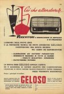 # RADIO TRANSISTORS GELOSO ITALY 1950s Advert Pubblicità Publicitè Reklame Publicidad Radio TV Music Receiver - Libri & Schemi