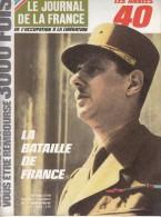 Le Journal De La France Les Années 40 N° 101 La Bataille De France - French
