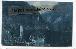 - Bagni Di Lucca - Valle  Della-Lima-Ponte Maggio, Peu Courante, écrite, TBE, Cachet, Timbre, Scans. - Lucca