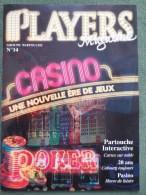 CASINOS PARTOUCHE - PLAYERS MAGAZINE N° 14 (Scan) - Français
